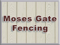 Moses Gate Fencing