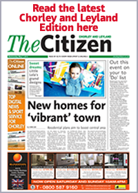 Chorley Citizen: Read the latest Chorley & Leyland Citizen here