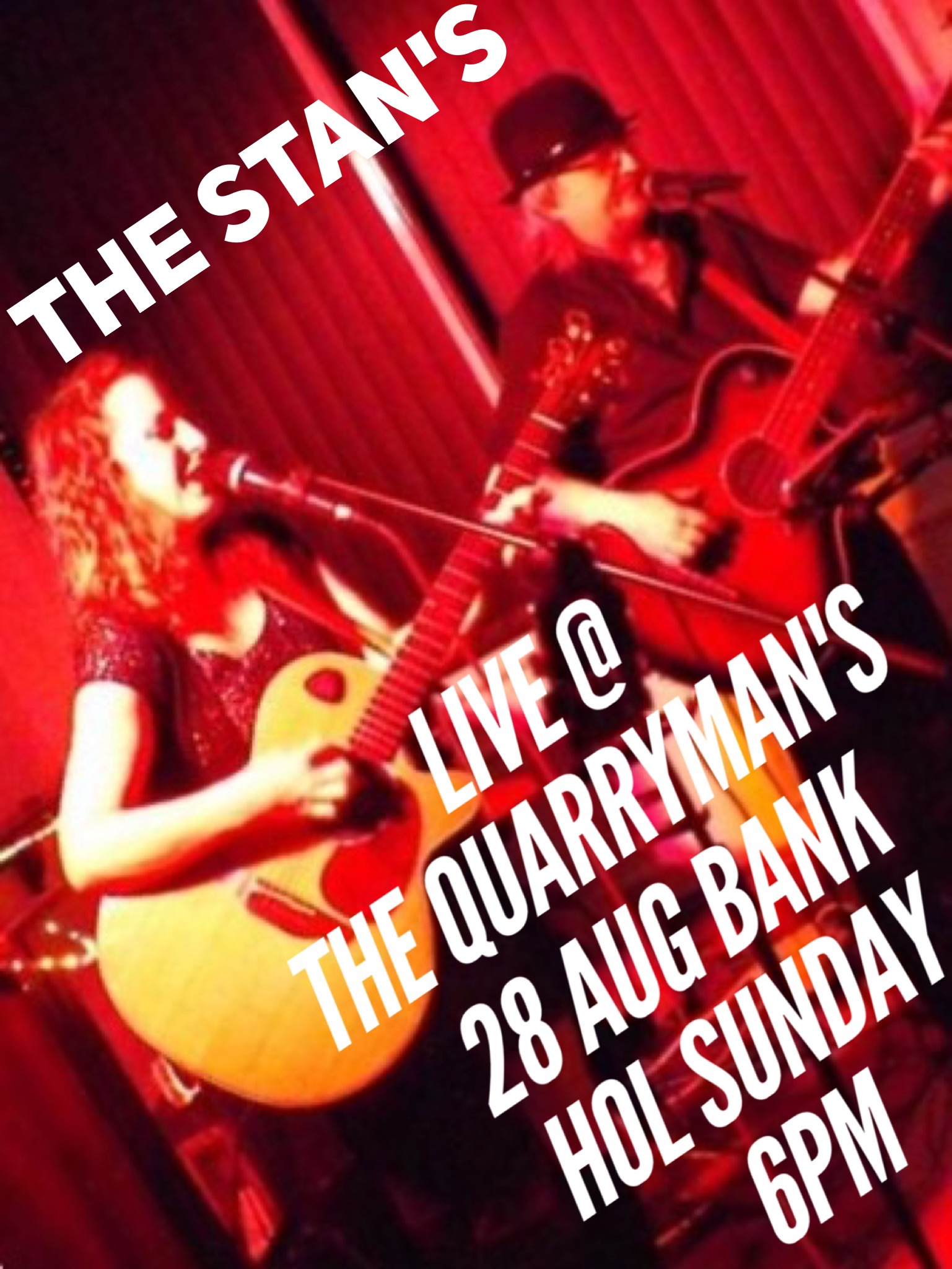 The Stan's Duo live at the Quarryman's 28th Aug 6pm